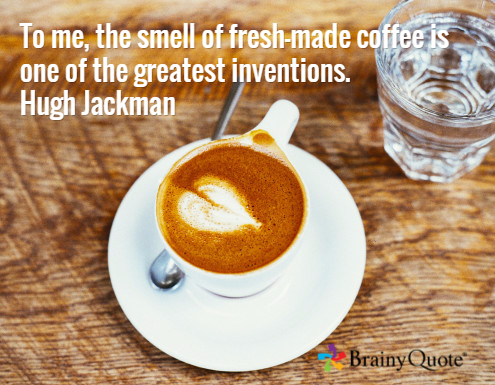 Monday Morning Coffee and a Quote